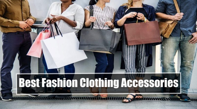 Best Fashion Clothing Accessories